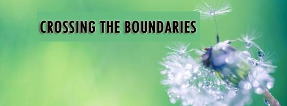 crossimng the boundaries